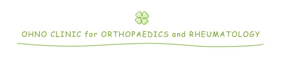 OHNO CLINIC for ORTHOPAEDICS and RHEUMATOLOGY